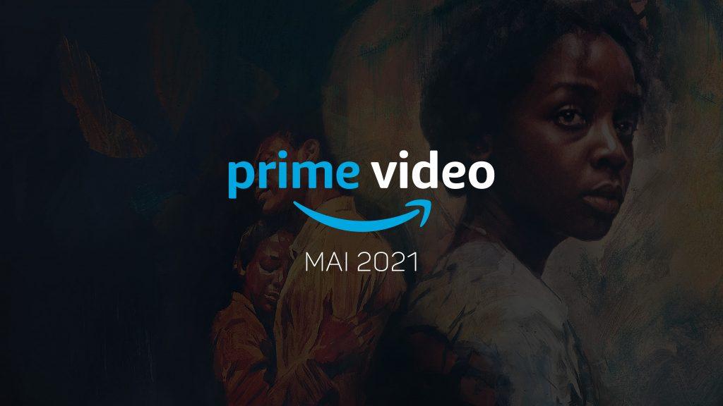 Neu bei Prime Video (Mai 2021) Alle Serien & Filme im Überblick