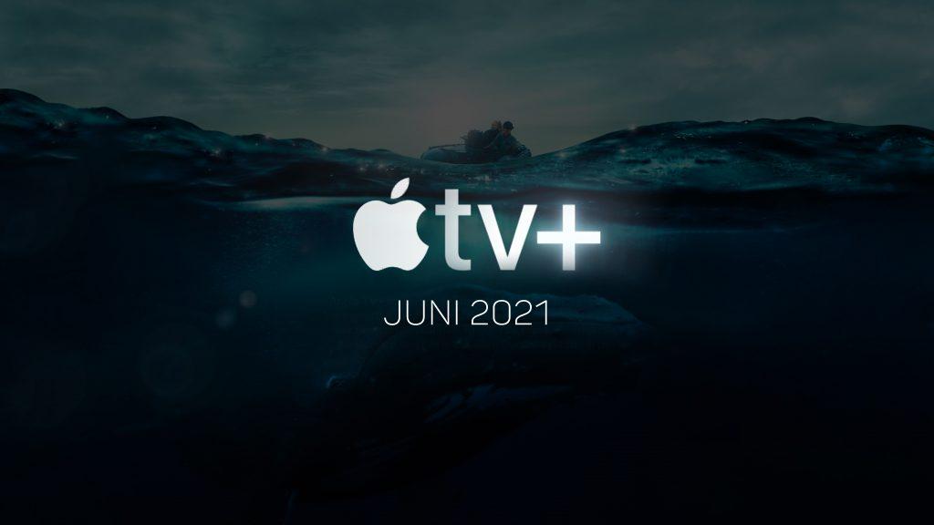 Neu bei Apple TV+ (Juni 2021) Alle Serien & Filme im Überblick