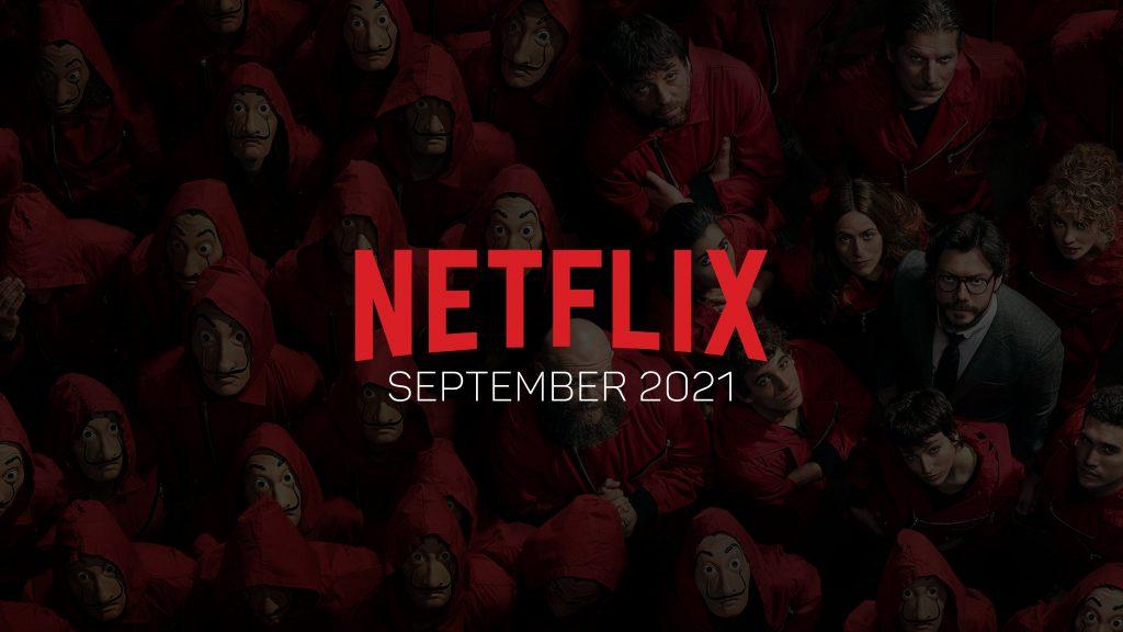 Neu bei Netflix (September 2021) Alle Serien & Filme im Überblick